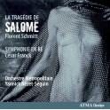 Schmitt : La Tragédie de Salomé / Yannick Nézet-Séguin