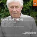 Mattews, David : Intégrale des Trios avec Piano