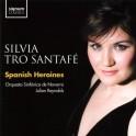 Spanish Heroines / Silvia Tro Santafé