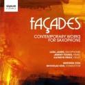 Façades : Oeuvres contemporaines pour saxophones