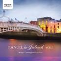 Haendel en Irelande - Volume 1