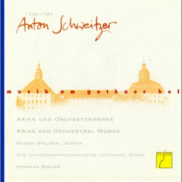 Musique à la cour de Gotha Vol.3 / Schweitzer : Arias et Oeuvres orchestrales