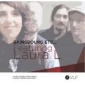 Gainsbourg etc... Featuring Laura L