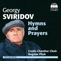 Sviridov : Hymns and Prayer