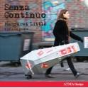 Senza Continuo / Margaret Little