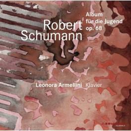 Schumann : Album pour la Jeunesse Op.68