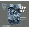 Les Musiciens et La Grande Guerre Vol.20 : Violon Bidon !