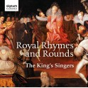 Royal Rhymes and Rounds / The King's Singers