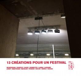 13 Créations pour un Festival