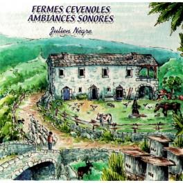 Fermes Cévenoles - Ambiances Sonores
