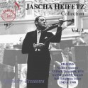 The Jascha Heifetz Collection - Volume 3