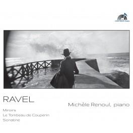 Ravel : Miroirs, Le Tombeau de Couperin, Sonatine