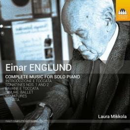 Englund, Einar : Intégrale de l'oeuvre pour piano solo