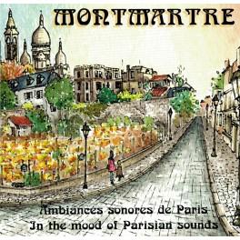Montmartre - Ambiances sonores de Paris