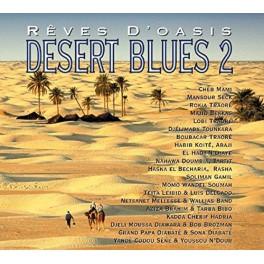 Rêves d'Oasis : Desert Blues 2
