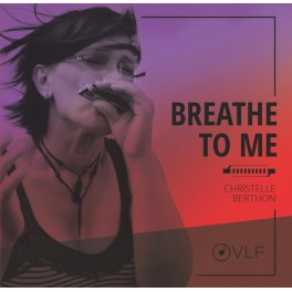 Breathe To Me / Christelle Berthon