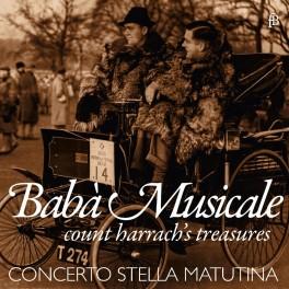 Baba Musicale, Les trésors du Comte de Harrach
