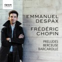Chopin : Préludes, Berceuse & Barcarolle