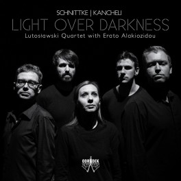 Schnittke - Kancheli : Quintette & Quatuors / Light Over Darkness