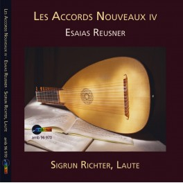 Reusner, Esaias : Les Accords Nouveaux Vol.4
