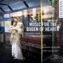 Musique pour la reine des cieux : Motets Contemporain pour la vierge Marie