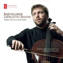 Brahms : Oeuvres pour violoncelle et piano / Bartholomew LaFollette