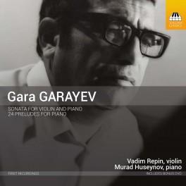 Garayev, Gara : Sonate pour violon et piano, 24 Préludes pour piano
