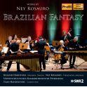Rosauro, Ney : Brazilian Fantasy