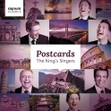 The King's Singers : Postcards