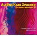 Zwicker, Alfons Karl : Musique de Chambre Vol.2