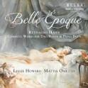 Hahn : Belle Époque - Intégrale de l'Oeuvre pour 2 pianos et piano à 4 mains