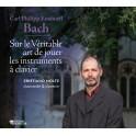 Bach, C.P.E. : Essai sur l'art véritable de jouer les instruments à clavier