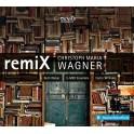 Wagner, Christoph Maria : RemiX