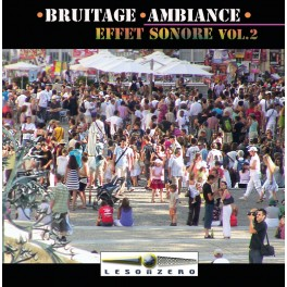 Bruitage Ambiance - Effet Sonore Vol.2