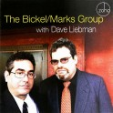 The Bickel/Marks Group avec Dave Liebman