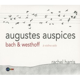 Bach & Westhoff : à Violino Solo - Augustes Auspices