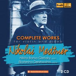Medtner : Intégrale de l'Oeuvre pour piano et violon