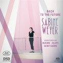 Bach To The Future, arrangements pour piano / Sabine Weyer