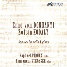 Dohnanyi & Kodaly : Sonates pour violoncelle et piano