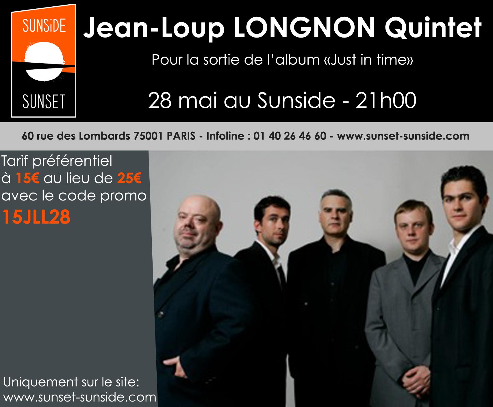 """Jean-Loup LONGNON Quintet & Guests - Pour la sortie de l'album """"Just in time"""""""