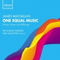 MacMillan : One Equal Music