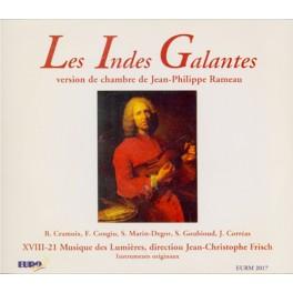 Rameau : Les Indes Galantes - Version de Chambre