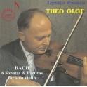 Bach : 6 Sonates et Partitas pour violon / Legendary Treasures Theo Olof