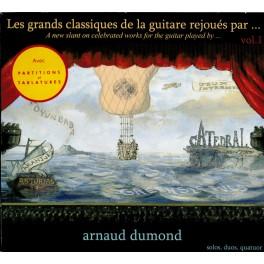 Les grands classiques de la guitare rejouées par ... / Arnaud Dumond