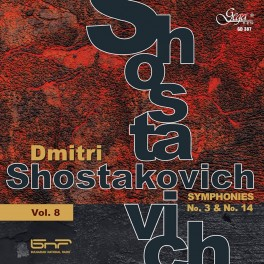 Chostakovitch : Symphonies n°3 et n°14 (Symphonies - Vol.8)
