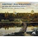 Arenski - Rachmaninov : Au coeur du romantisme slave ... / Quintette avec piano & Quatuors à cordes