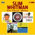 Five Classic Albums / Slim Whitman