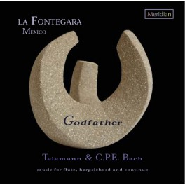 Telemann - Bach, C-P-E : Godfather - Musique pour flûte, clavecin et continuo