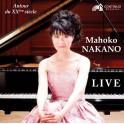 Live, Autour du XXème siècle / Mahoko Nakano