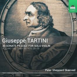 Tartini : 30 Sonate piccole - Sonates n°25 à 30 - Vol.5